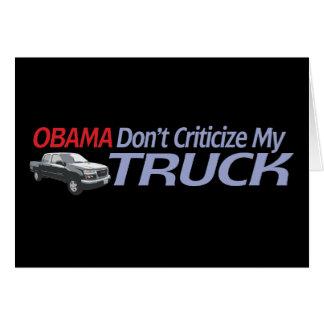 Obama no hace Criticze mi CAMIÓN Felicitaciones