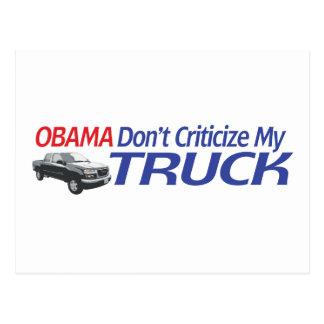 Obama no hace Criticze mi CAMIÓN Tarjetas Postales