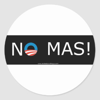 Obama- No Mas! Circle Stickers