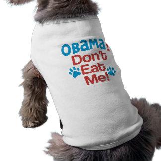 ¡OBAMA!  ¡No me coma! - Perro divertido de Anti-Ob Playera Sin Mangas Para Perro