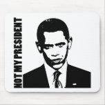 Obama - no mi presidente alfombrillas de ratones