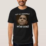 ¡Obama, NO MI PRESIDENTE, NO MI VOZ! Polera