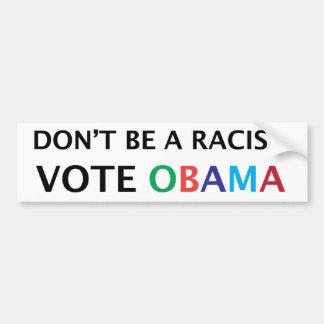 Obama. No sea una pegatina para el parachoques rac Pegatina Para Auto