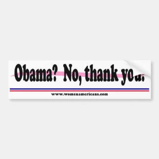 Obama? No, thank you! Bumper Sticker