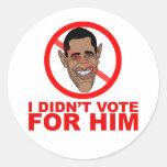 Obama: No voté por ÉL Pegatina Redonda