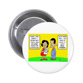 Obama nobel peace prize bill ayers 2 inch round button