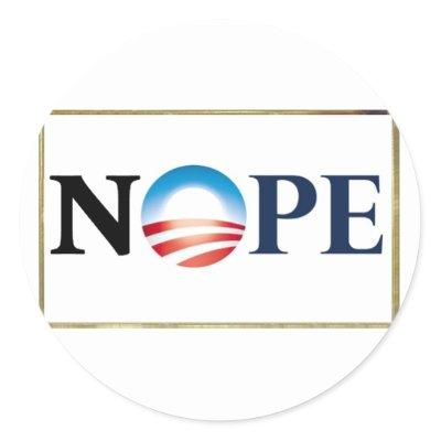 http://rlv.zcache.com/obama_nope_stickers-p217805674097574454qjcl_400.jpg