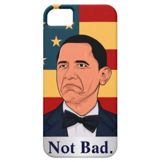 Obama Not bad iPhone 5 Covers