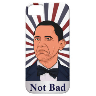 Obama Not bad iPhone 5 Case