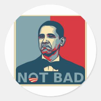 Obama Not Bad Classic Round Sticker
