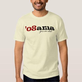 Obama o8ama Yes We Did T-shirt
