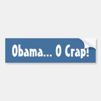 Obama O Crap Bumper Sticker