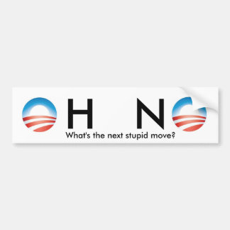 obama, obama, H   N, What's the next stupid move? Car Bumper Sticker