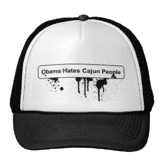 Obama odia la gente de Cajun - derrame de petróleo Gorra