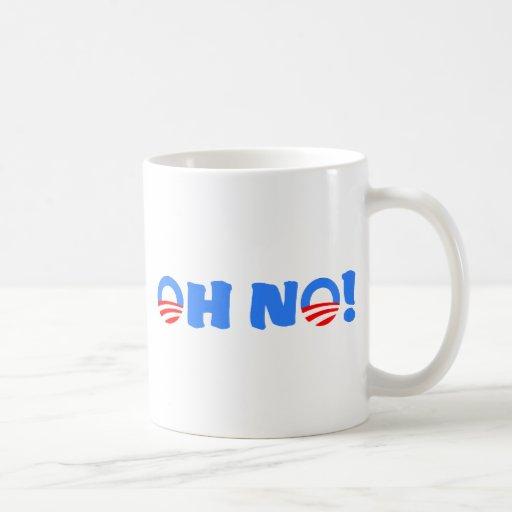¡Obama oh no! Taza