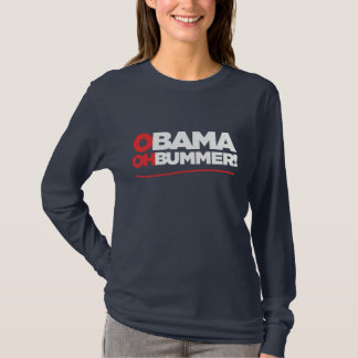 OBAMA OHBUMMER! T-Shirt