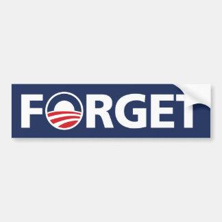 "Obama, ""OLVIDA"" a la pegatina para el parachoques Pegatina De Parachoque"