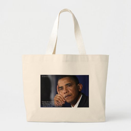 """Obama """"On Changing"""" Wisdom Quote Gifts & Tees Canvas Bag"""