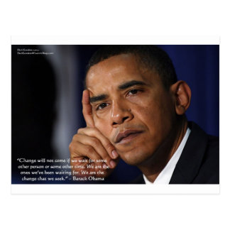 """Obama """"On Changing"""" Wisdom Quote Gifts & Tees Postcard"""