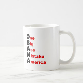 OBAMA: One Big Ass Mistake America Coffee Mug
