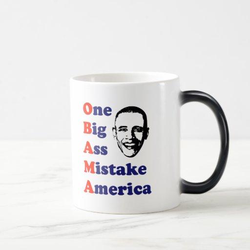 OBAMA - One Big Ass Mistake America Mug
