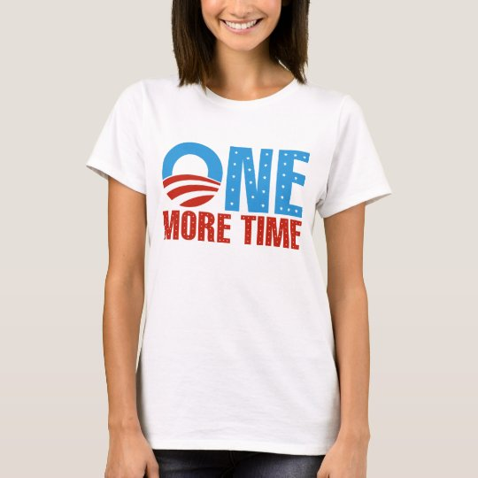 Obama: One More TIme T-Shirt