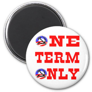Obama One Term Only 2 Inch Round Magnet