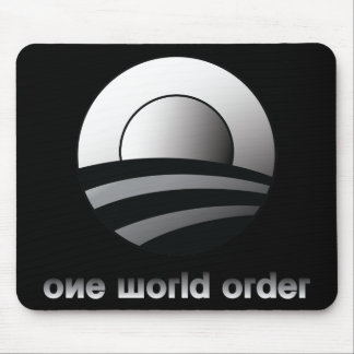 Obama One World Order Mouse Pad