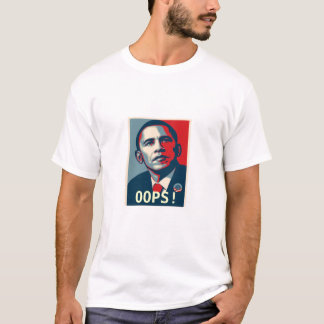 Obama, OOPS! T-Shirt