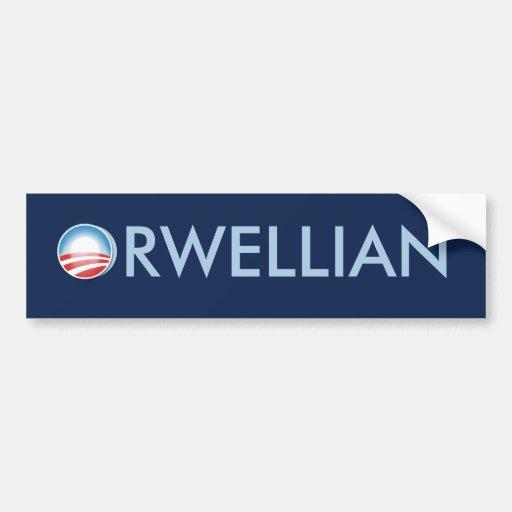Obama Orwellian Bumper Sticker