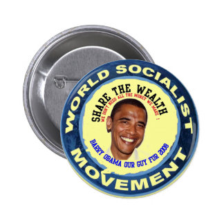 obama our guy, socialist buttons