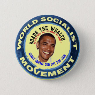 obama our guy, socialist pinback button