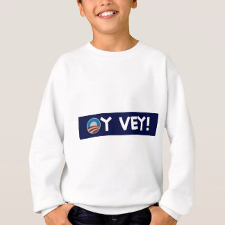 obama oy vey sweatshirt