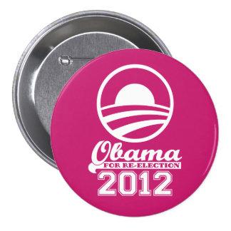OBAMA para el botón 2012 (rosa) de la campaña de Pin Redondo De 3 Pulgadas