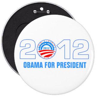Obama para el presidente 2012 pin redondo de 6 pulgadas