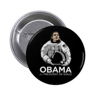 Obama para el presidente del espacio pin redondo de 2 pulgadas