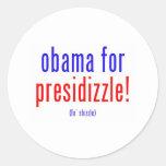 Obama para el presidizzle pegatinas redondas