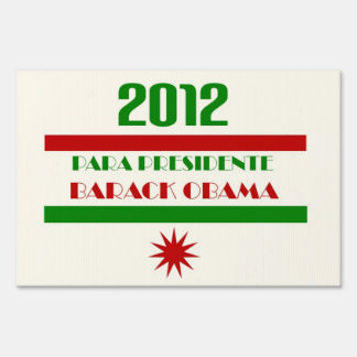 Obama Para Presidente 2012 Señales
