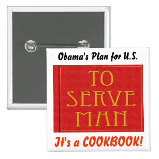 Obama para servir al hombre pin cuadrada 5 cm
