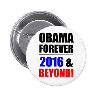 Obama para siempre ¡2016 y más allá pins