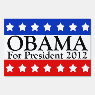 Obama Patriotic Political Yard Sign