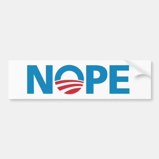 """Obama, pegatina para el parachoques de """"NOPE"""" Pegatina De Parachoque"""