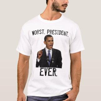 OBAMA - peor. Presidente., NUNCA Playera