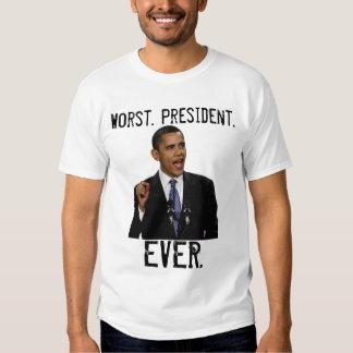 OBAMA - peor. Presidente., NUNCA Remeras