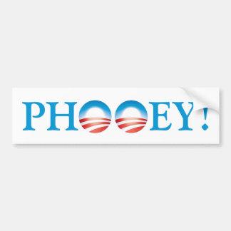 Obama -- ¡Phooey Pegatina De Parachoque