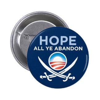 Obama Pirate - Hope All Ye Abandon 2 Inch Round Button