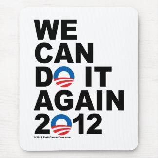 Obama: Podemos hacerlo otra vez Tapete De Raton