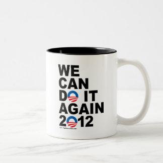 Obama: Podemos hacerlo otra vez Taza Dos Tonos