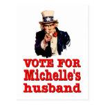 Obama political design Vote For Michelle's Husband Postcard