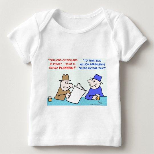obama pork income tax baby T-Shirt